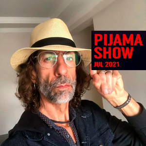 Pijama Show - 05/07/2021