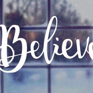 Believe - Part 1