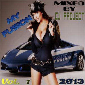 My Fusion by Cj Project ( Demo Session 2013 )