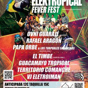 Elektropical Fever Fest Mixtape