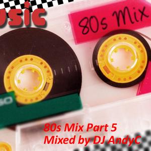 80s Mix Part 5