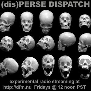 (dis)PERSE Dispatch Episode #46