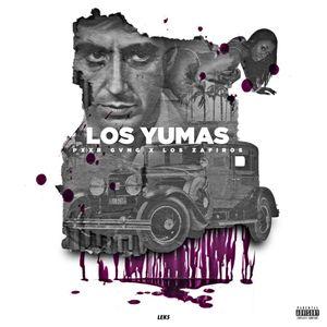 ~LOS YUMAS~ *Mixtape* Pxxr Gvng ¥ Los Zafiros