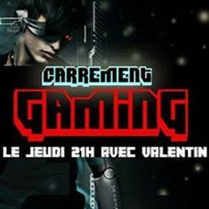 Carrément Gaming du 31/03/16