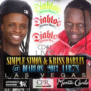 Simple Simon & Kriss Darlin Live @ Diablos LVR7'S