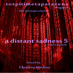 A Distant Sadness 5: A soul's search  [09.04.2017]