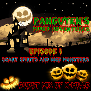 Mixed Adventures 001: Scary Spirits and Nice Monsters (incl. K-mille Guest Mix)