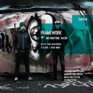 Framework w/ Armtone x Nazin – 11/11/2015