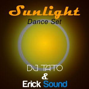 Sunlight (Dance set) - DJ Tato & Erick Sound