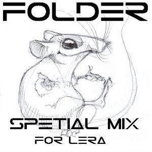 Folder - Spetial House Mix for Lerka