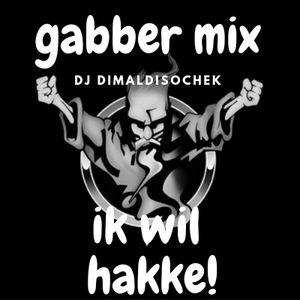 Ik wil hakke (gabber mix)