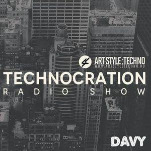 Davy - Technocration Radio Show 2017/Oct @ Art Style: Techno