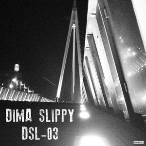 DJ Dima Slippy - DSL_03 (mix)