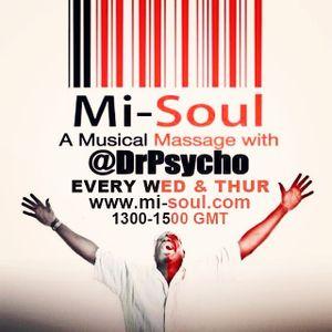 Dr Psycho / Mi-Soul Radio / Thu 1pm - 3pm / 07-08-2014