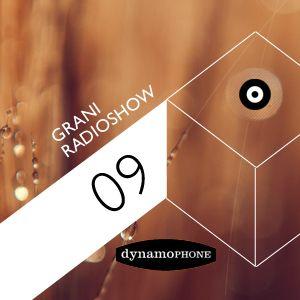 Grani Radioshow #09 (Dynamophone Records)