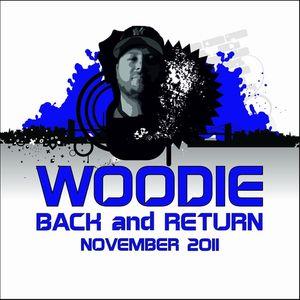 WOODIE - Back and return (November 2011)