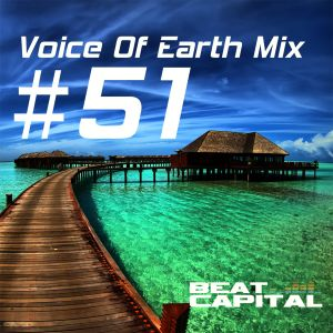 Voice Of Earth Mix #51, by BEAT CAPITAL