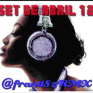 Set de Abril 12 frantt82RMX
