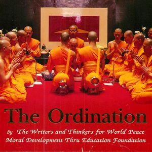 The Ordination~4 Benefit