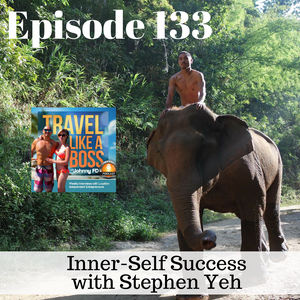 Ep 133 - Inner-Self Success with Stephen Yeh
