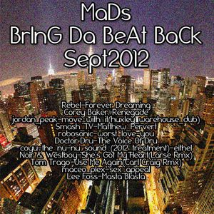 MaDs-BrInG_Da_BeAt_BaCk-Sep2012