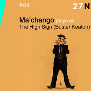 Daydreaming Sessions #04 - Ma'chango plays on Buster Keaton