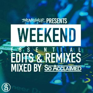 TheMashup Weekend Essentials June 2021 Mixed By So Acclaimed