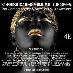 Sophisticated Soulful Grooves Volume 40 (22/9/2020)