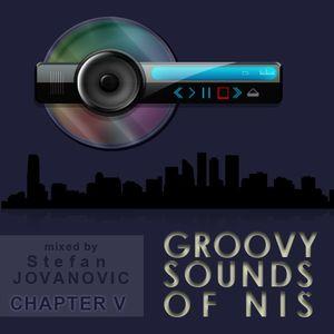 Groovy Sounds of Niš - Chapter V (Mixed by Stefan Jovanovic) (2011-11-25)