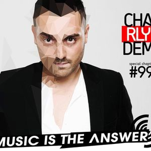 Music is the Answer. Capítulo Nº 99 |MIX by CHARLY DEM|