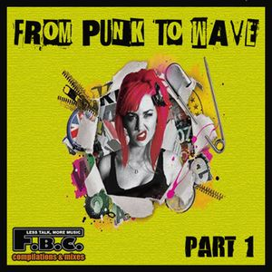 From Punk To Wave # 1