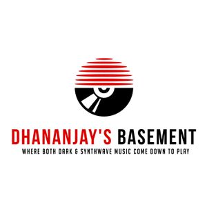 Dhananjay's Basement Episode #11 (Darkwave)