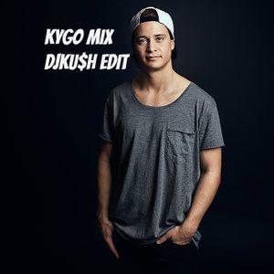Kygo Mix - DJKU$H