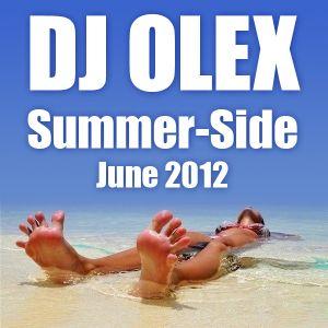 DJ Olex - Summer-side - June 2012