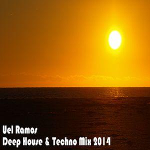 Uel Ramos - Deep House & Techno Mix