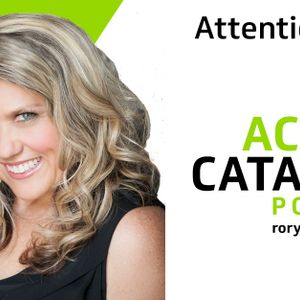 Attention Pays with Neen James- Episode 238 of The Action Catalyst Podcast