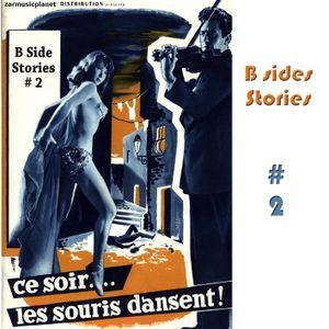 B Side Stories # 2
