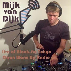 Mijk van Dijk at Block.fm Tokyo, Oiran Warm-Up Radio Show