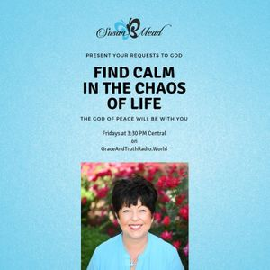 Find Calm in the Chaos of Life Week 2019_11_01 Ty Ziglar