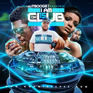 "DJTYBOOGIE""I AM DA CLUB #15"" (HipHop* Rnb*Blends) NO CURSING"