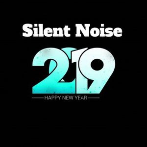 Silent Noise - New year 2019