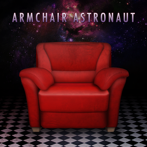 MK-Ultra - Armchair Astronaut