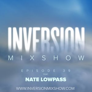 Episode 39 feat Nate Lowpass