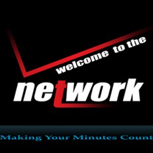 Welcome to the Network: Making Your Minutes Count - Audio