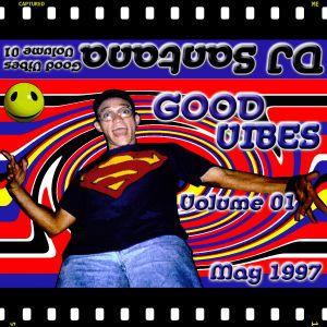 Good Vibes Vol 01 [May 1997]