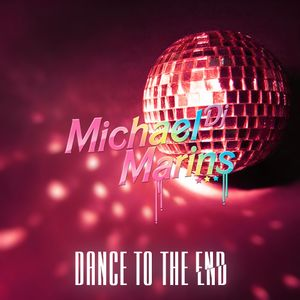 Dance To The End (mixtape 5) DJ Michael Marins