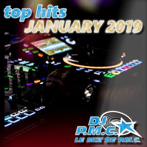 LE MIX DE PMC *TOP HITS JANUARY 2019*