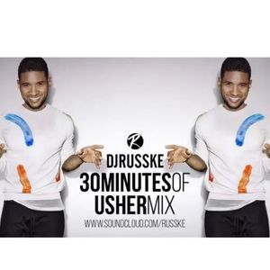 @DJRUSSKE - #30MinutesOfUsher(PROMOTIONAL USE ONLY)