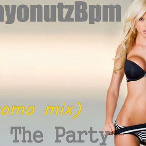 DeejayonutzBpm - Start The Party  (DeejayonutzBpm Promo Mix)