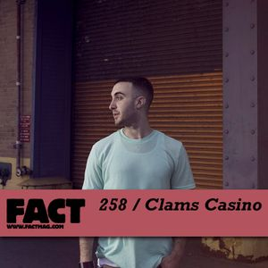 A special mix by Clams Casino 4 FACT!